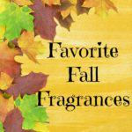 Favorite Fall Fragrances