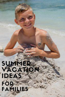 Summer Vacation Ideas Families