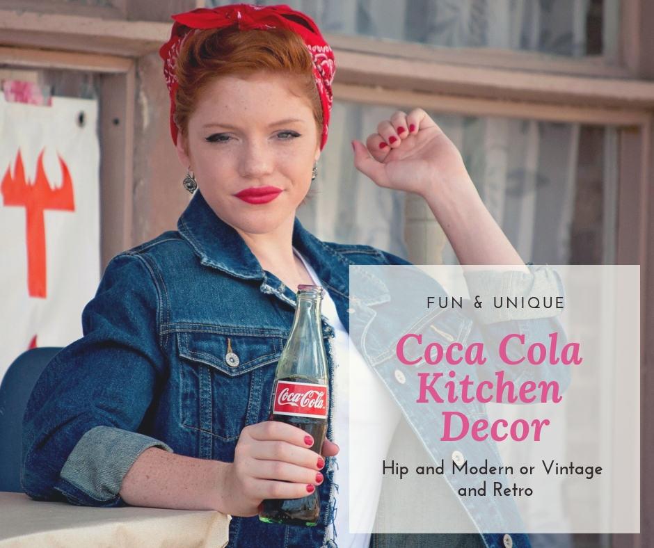 Cool Coca Cola Kitchen Decor Is So Much Fun
