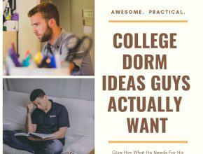 Dorm Room Ideas Guys