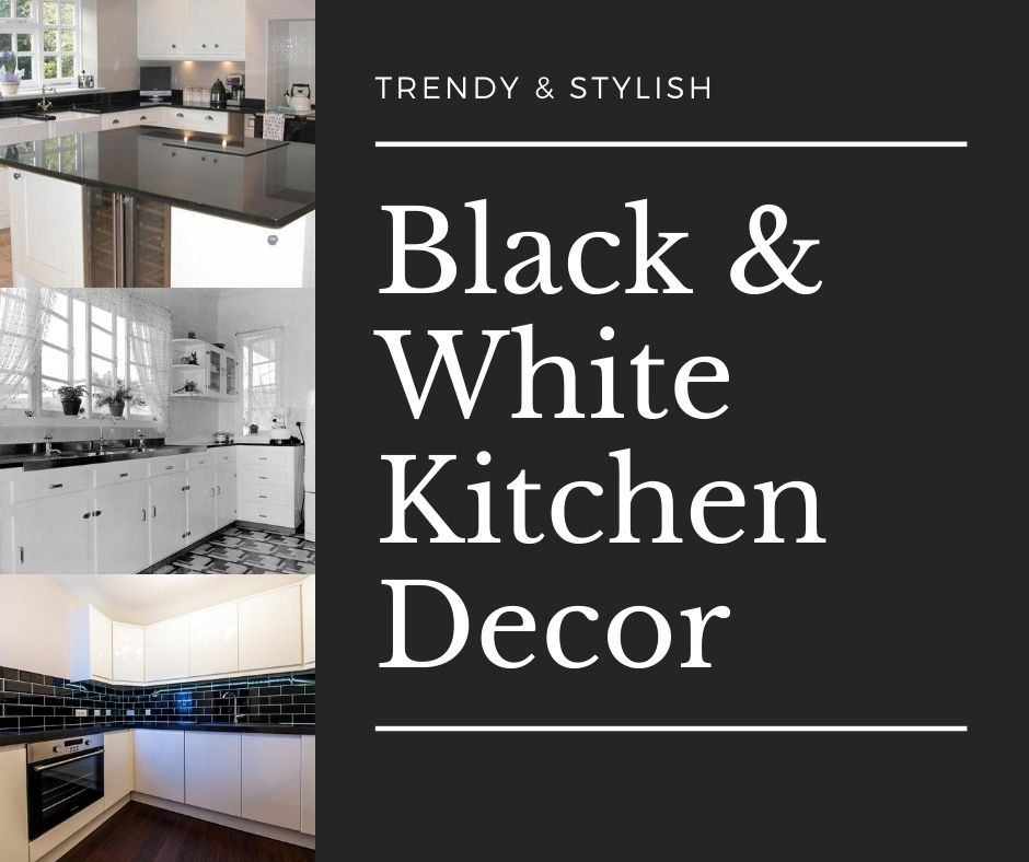 Add Some Pop With Fashionable Black And White Kitchen Decor